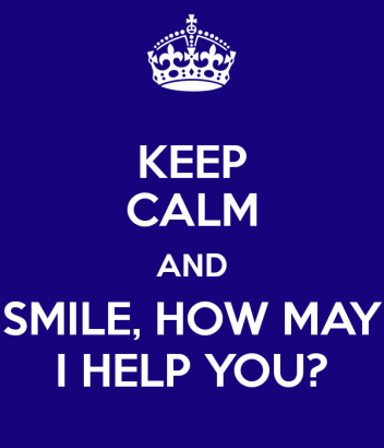 keep-calm-and-smile-how-may-i-help-you
